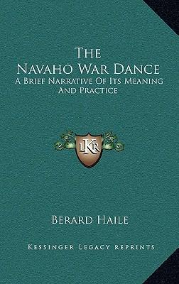 The Navaho War Dance