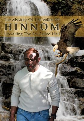 The Mystery of the Valley of Hinnom
