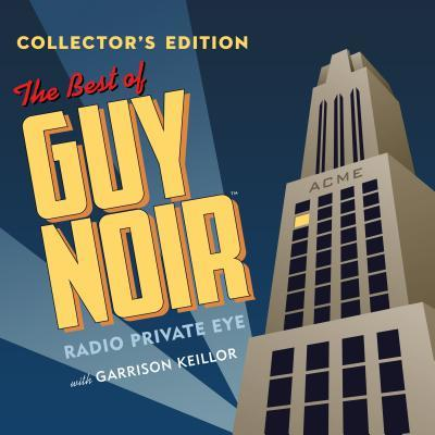 The Best of Guy Noir