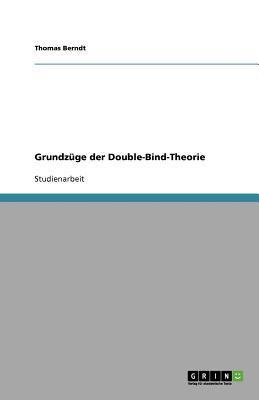 Grundzüge der Double-Bind-Theorie