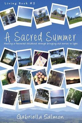 A Sacred Summer