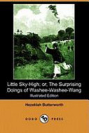 Little Sky-High; Or, the Surprising Doings of Washee-Washee-Wang (Dodo Press)