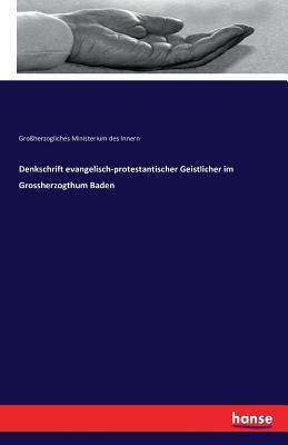 Denkschrift evangelisch-protestantischer Geistlicher im Grossherzogthum Baden