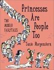 Princesses are Peopl...