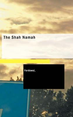 The Shah Namah