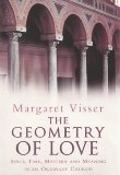 THE GEOMETRY OF LOVE, SPACE TIME MYSTERY AND MEANING IN AN ORDINARY CHURCH.