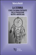 La donna come colonna portante della tradizione nativo-americana