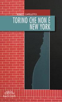 Torino che non è New York