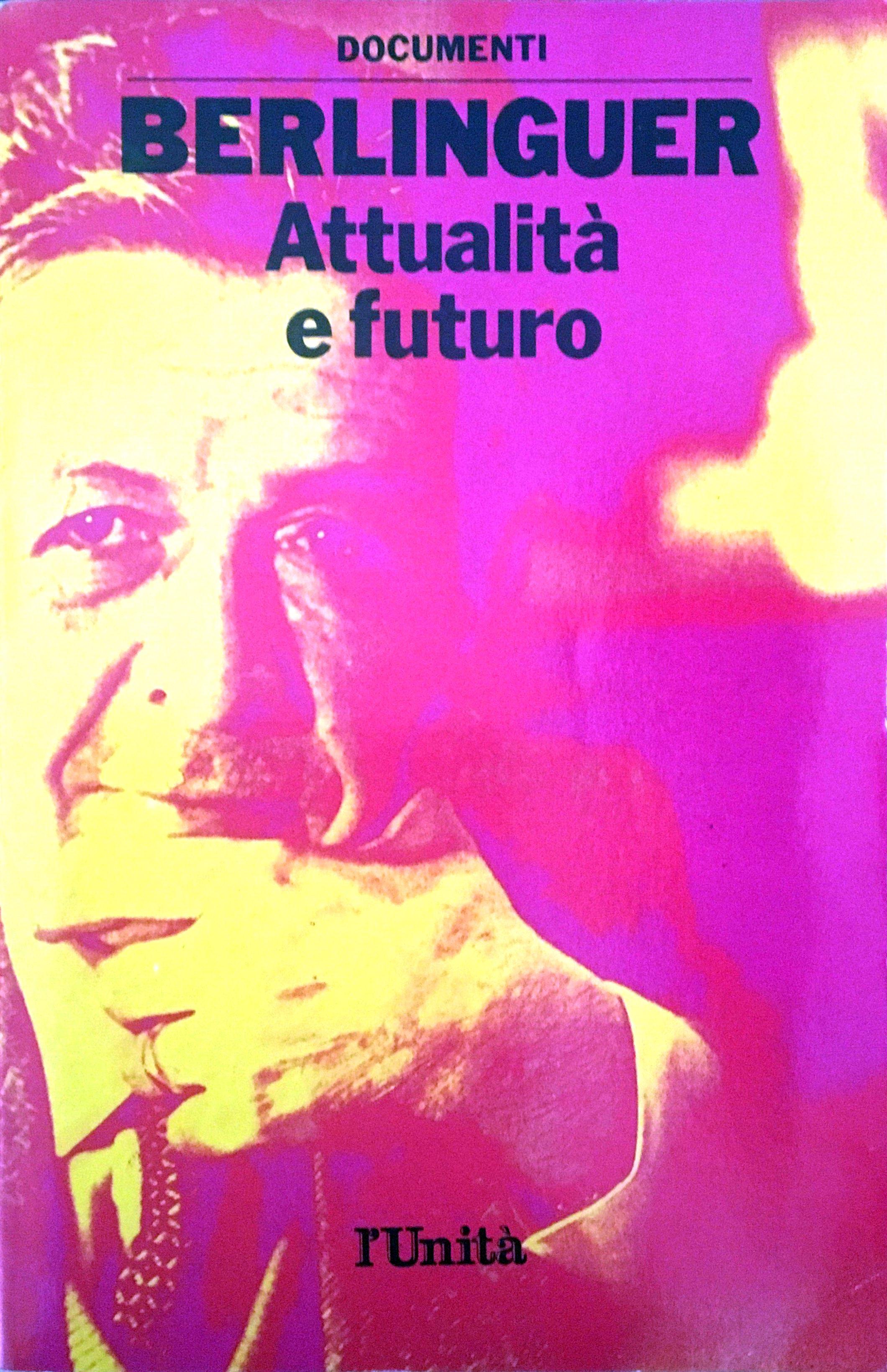 Berlinguer attualità e futuro