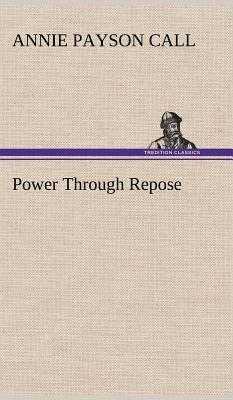 Power Through Repose