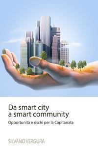 Da smart city a smart community. Opportunità e rischi per la Capitanata