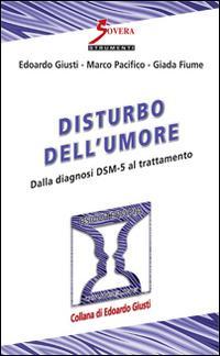 Disturbo dell'umore. Dalla diagnosi DSM-5 al trattamento