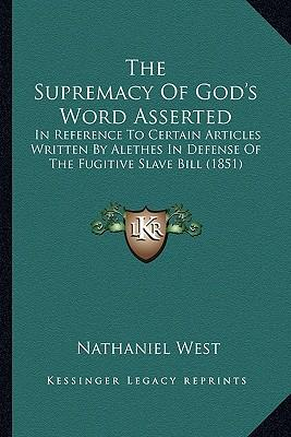 The Supremacy of God's Word Asserted
