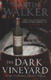 Dark Vineyard, The