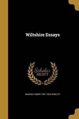 WILTSHIRE ESSAYS