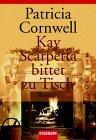 Kay Scarpetta bittet...