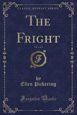 The Fright, Vol. 2 o...