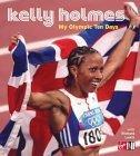 My Olympic Ten Days - Kelly Holmes