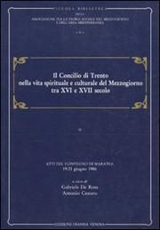 Il concilio di Trento nella vita spirituale e culturale del Mezzogiorno tra XVI e XVII secolo