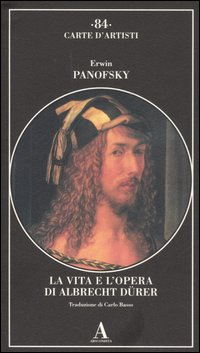 La vita e l'opera di Albrecht Dürer