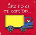 Este No Es Mi Camion
