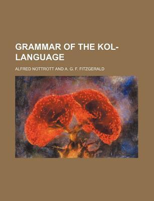 Grammar of the Kol-Language