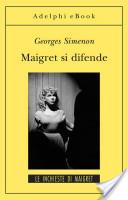 Maigret si difende
