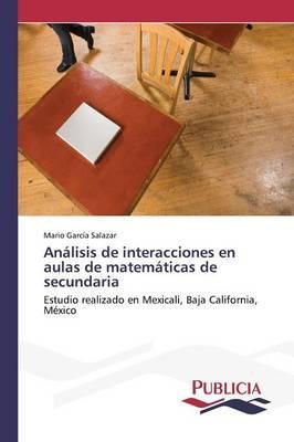 Análisis de interacciones en aulas de matemáticas de secundaria