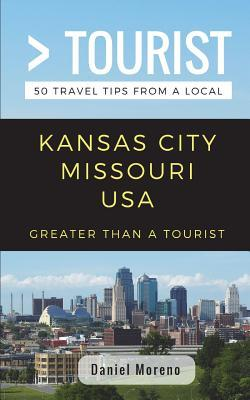 Greater Than a Tourist- Kansas City Missouri