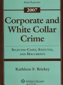 Corporate and White Collar Crime 2007