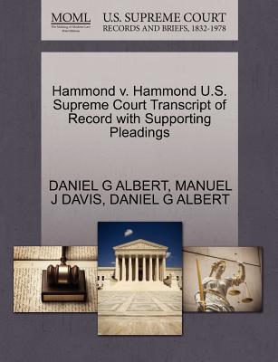 Hammond V. Hammond U.S. Supreme Court Transcript of Record with Supporting Pleadings