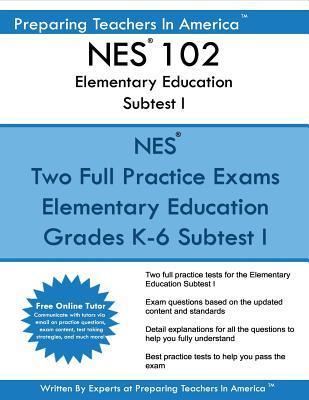 Nes 102 Elementary Education Subtests I