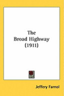 The Broad Highway (1911)