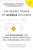 The Secret Power of Middle Children