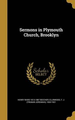 SERMONS IN PLYMOUTH CHURCH BRO