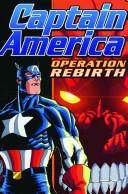 Captain America: Operation Rebirth