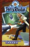 Perry Rhodan 409: Geheimkommando Iprasa.