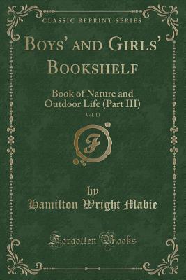 Boys' and Girls' Bookshelf, Vol. 13