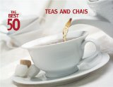 The Best 50 Teas and Chais