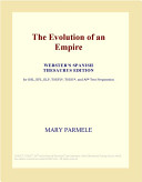 The Evolution of an Empire (Webster's Spanish Thesaurus Edition)