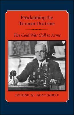 Proclaiming The Truman Doctrine