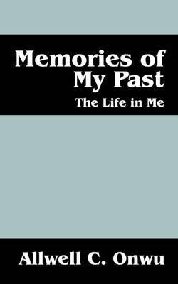 Memories of My Past