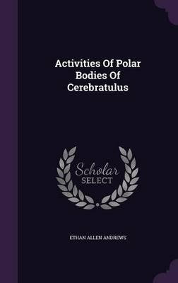 Activities of Polar Bodies of Cerebratulus