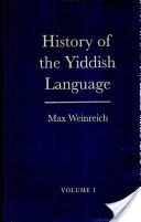 History of the Yiddish language - Vol. 1