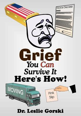 Grief, You Can Survive It