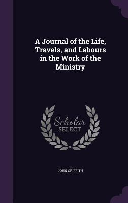 A Journal of the Lif...