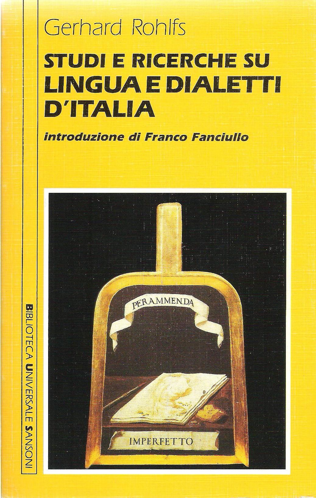Studi e ricerche su lingua e dialetti d'Italia