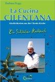 La Cucina Cilentana- Köstlichkeiten aus der Cilento-küche