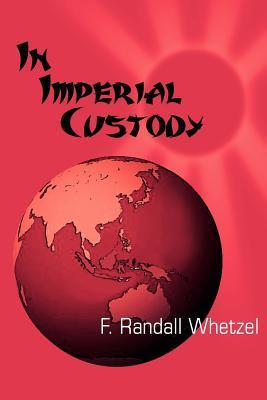 In Imperial Custody