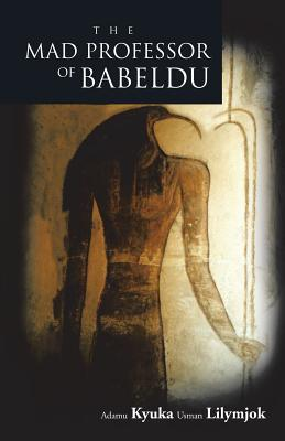 The Mad Professor of Babeldu